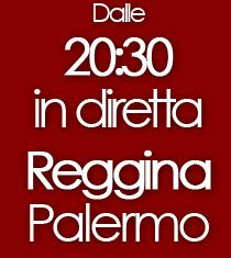 Reggina-Palermo in diretta dalle 20.30