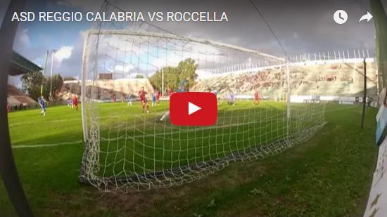 VIDEO – Reggina-Roccella: la tripletta di Francesco Bramucci